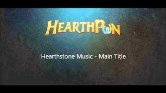 Hearthstone Soundtrack - Main Title-1557541336