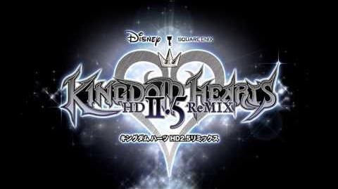 Rage Awakened ~ Kingdom Hearts HD 2.5 ReMIX Remastered OST