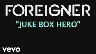 Foreigner - Jukebox Hero (Official Lyric Video)