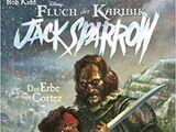 Jack Sparrow: Das Erbe von Cortez