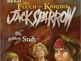 Jack Sparrow: Die goldene Stadt