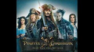 Pirates of the Caribbean - Dead Men Tell No Tales - Soundtrack 10 - Kill the Sparrow