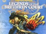 Legends of the Brethren Court: Day of the Shadow