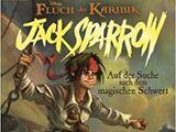Jack Sparrow: Auf der Suche nach dem magischen Schwert