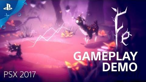 Fe - PSX 2017 Gameplay Demo PS4