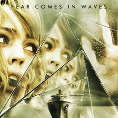 Fear comes in Waves poster.