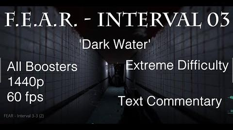F.E.A.R. - Interval 03 'Bad Water' - All Boosters, Extreme Difficulty, 1440p