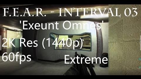 FEAR - Interval 03 'Exeunt Omnes' - Extreme Difficulty, 1440p, 60fps