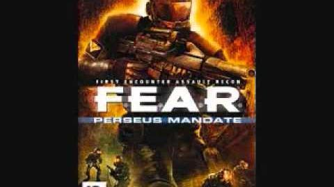 F E A R Perseus Mandate Nightcrawler Chatter