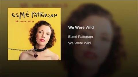We Were Wild