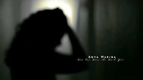 Anya Marina - How Far Does the Dark Go?