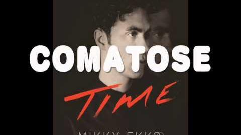 Mikky Ekko - Comatose