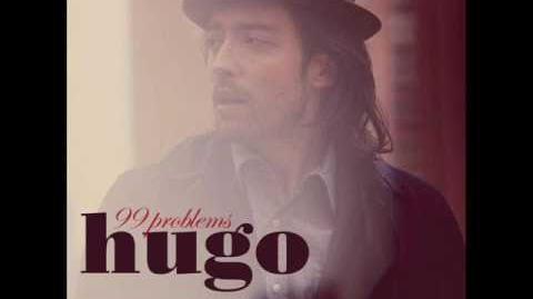Hugo - 99 Problems