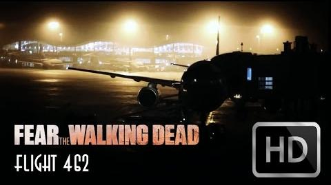 Fear The Walking Dead - Flight 462 Part 1 to Part 8