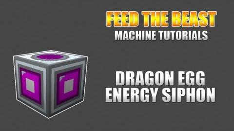 Feed The Beast Machine Tutorials Dragon Egg Energy Siphon