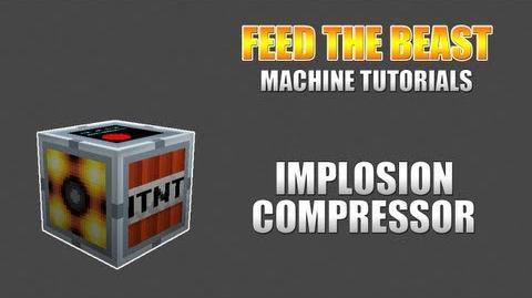 Feed The Beast Machine Tutorials Implosion Compressor-0