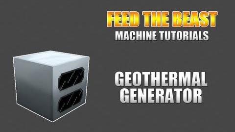 Feed The Beast Machine Tutorials GeoThermal Generator