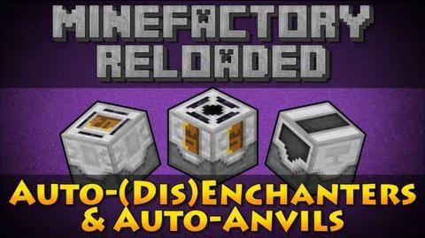 MineFactory Reloaded - Auto-(Dis)Enchanters & Auto-Anvils