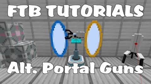 Feed The Beast Tutorials - Alternate Portal Guns