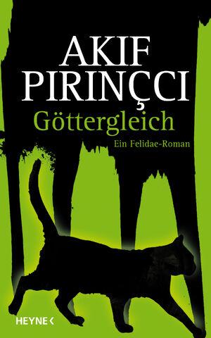 Pirincci, Akif - Felidae 08 - Göttergleich 300dpi