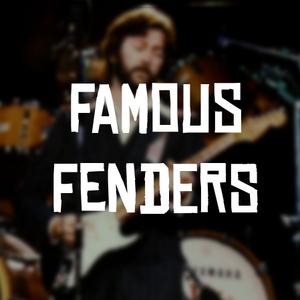 Famous fenders