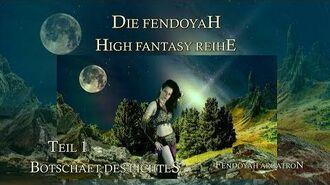 Fantasy Hörbuch Serie Fendoyah Saga - Teil 1