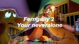 Wanna Be Back Home/We'll Make It If We Try | FernGully Wiki | FANDOM