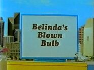 7Belinda'sBlownBulb042TitleCard