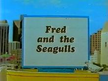 15Fredandthe SeagullsTitleCard
