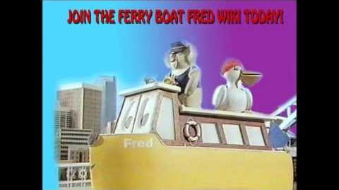 Ferry Boat Fred Wiki - Advertisment