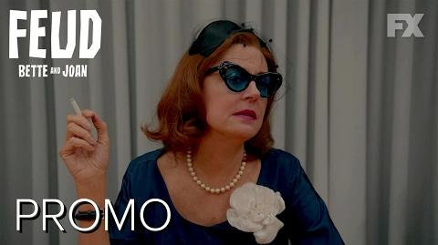 Snub FEUD Bette and Joan Season 1 Promo FX