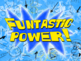 Funtastic Power!