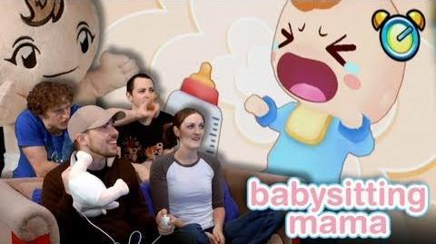 Babysitting Mama is AWESOME! - Part 1