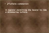 ♪Tulfaire companion