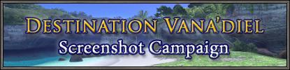 Destination Vana'diel Screenshot Campaign