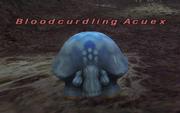 Bloodcurdling Acuex