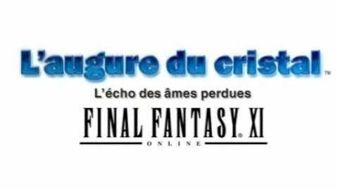 Final Fantasy XI L'augure du cristal - L'écho des âmes perdues