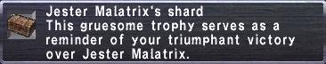 Jester Malatrix's shard