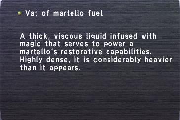 Vat of martello fuel