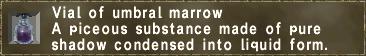 Vial of umbral marrow