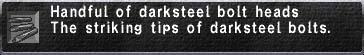 Darksteel Bolt Heads