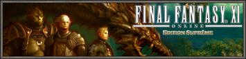 L'Edition Suprême de FINAL FANTASY XI est annoncée! (19.10.2009)