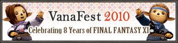 VanaFest 2010 Confirmed! (01-15-2010)