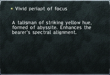 Vivid Periapt of Focus