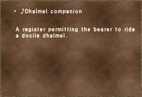 ♪Dhalmel companion