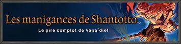 Mise en ligne d'une vidéo exclusive de Les manigances de Shantotto sur le site spécial! (24.09.2009)