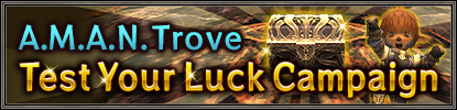 AMAN Trove Test Your Luck