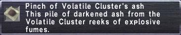 Volatile Cluster's Ash