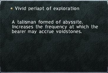 Vivid Periapt of Exploration