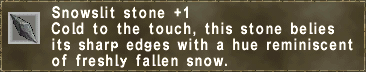 Snowslit stone +1